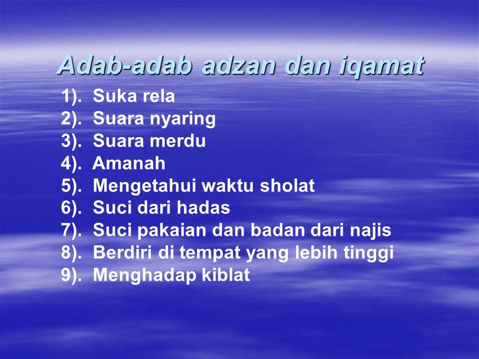 Adab-adab adzan dan iqamat