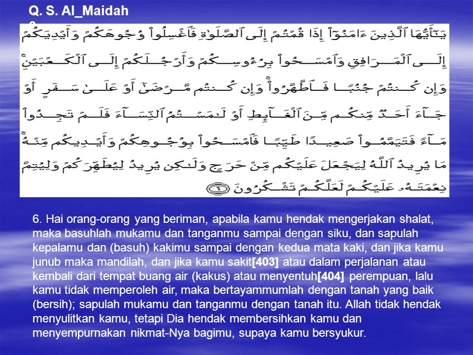 Q. S. Al_Maidah 6