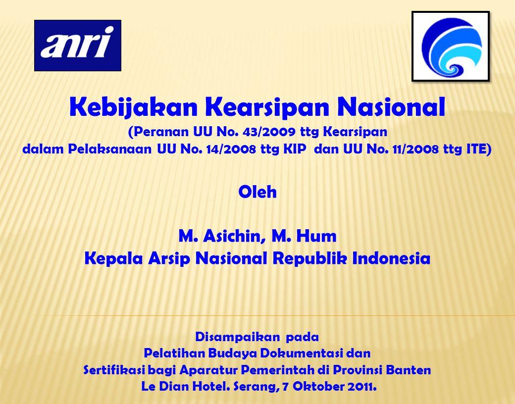 Kebijakan Kearsipan Nasional