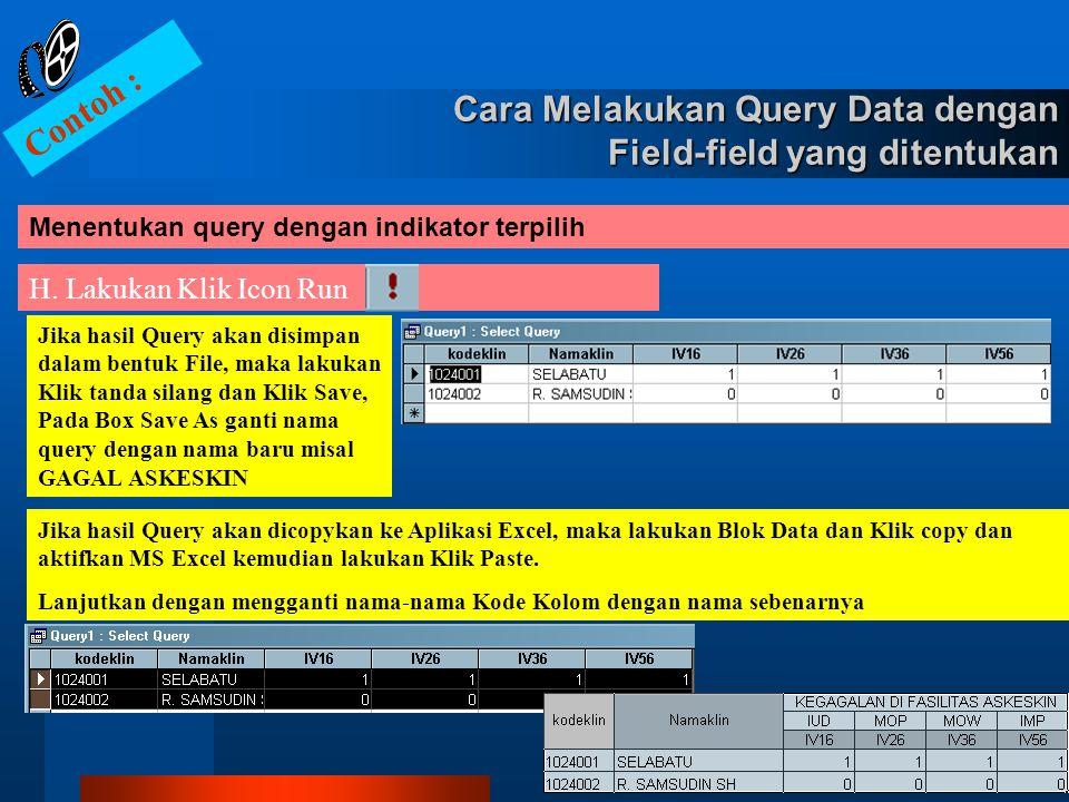 Cara Melakukan Query Data dengan Field-field yang ditentukan