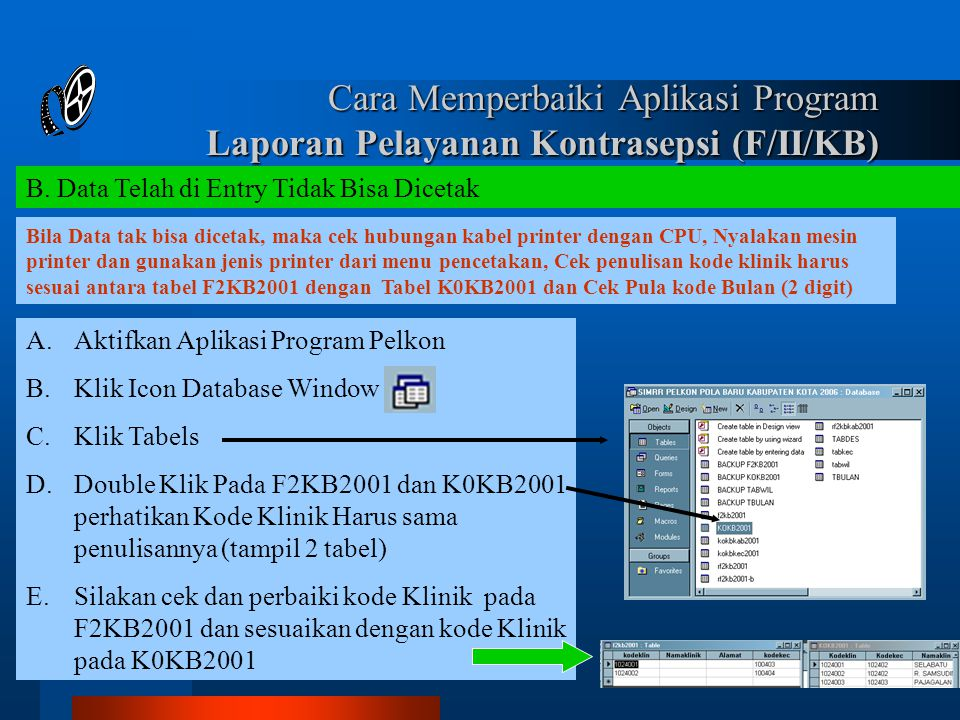 Cara Memperbaiki Aplikasi Program Laporan Pelayanan Kontrasepsi (F/II/KB)