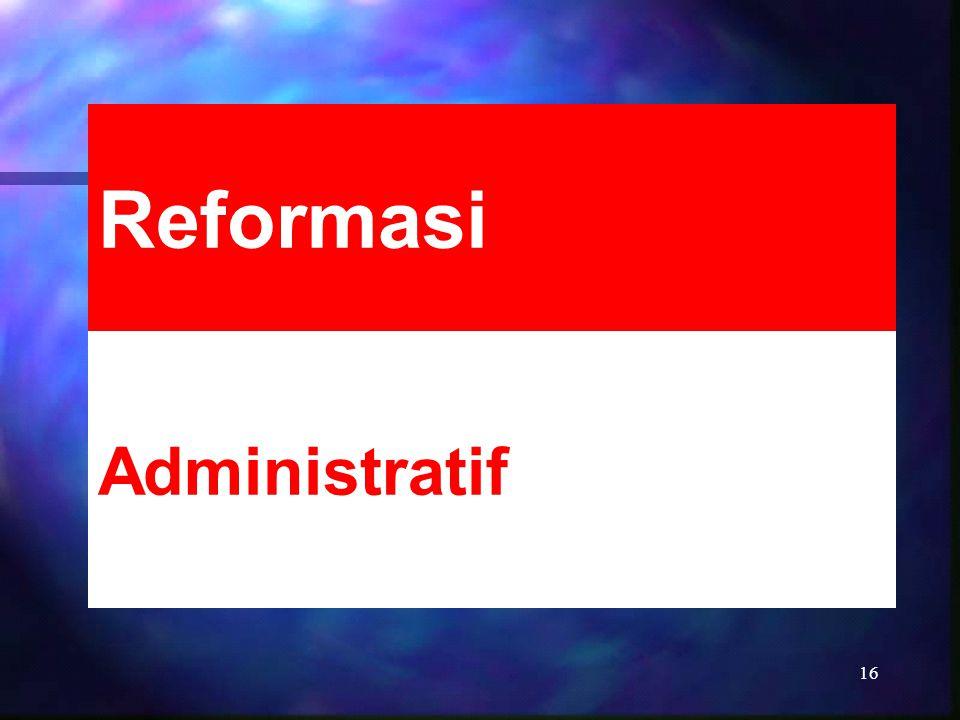 Administratif Reformasi
