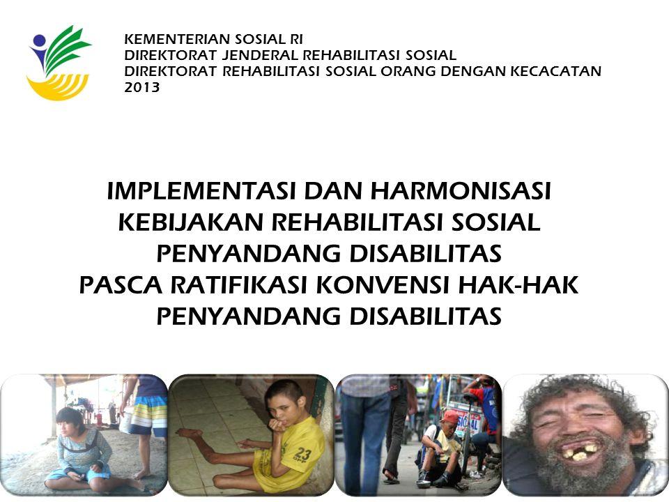 PASCA RATIFIKASI KONVENSI HAK-HAK PENYANDANG DISABILITAS