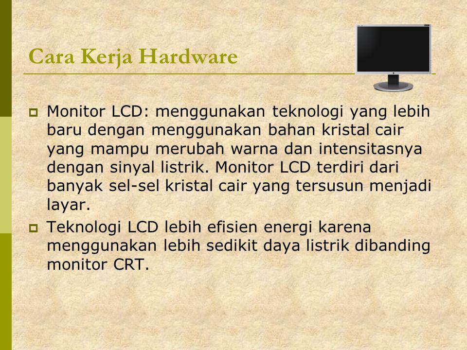 Cara Kerja Hardware