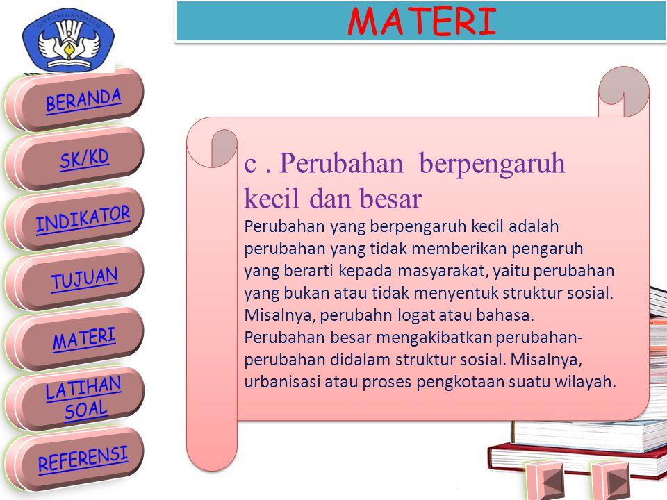 MATERI c . Perubahan berpengaruh kecil dan besar