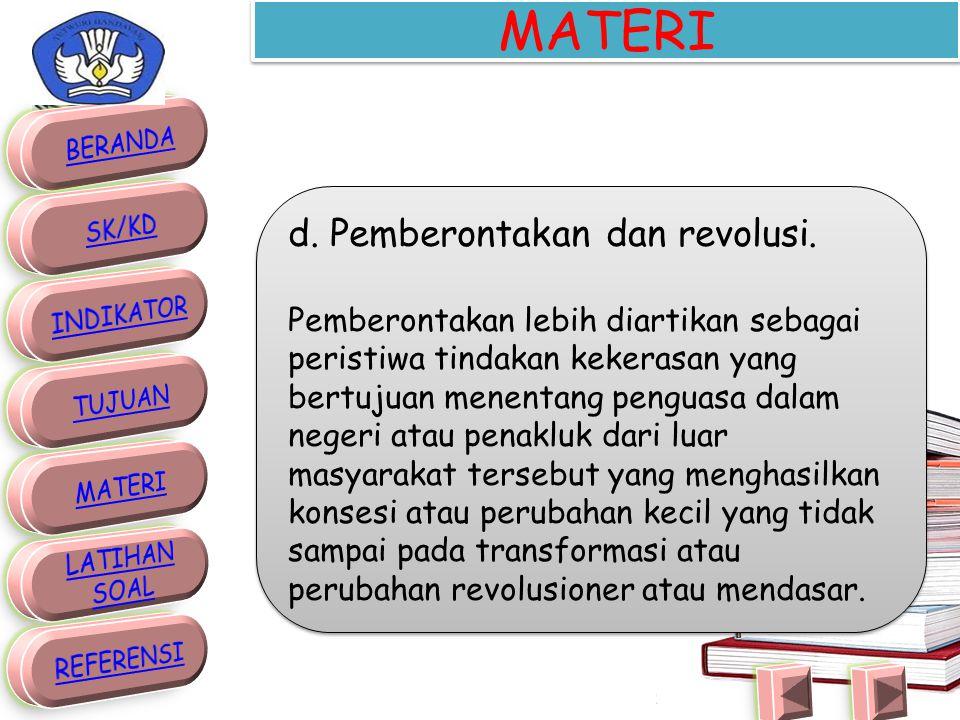 MATERI d. Pemberontakan dan revolusi.