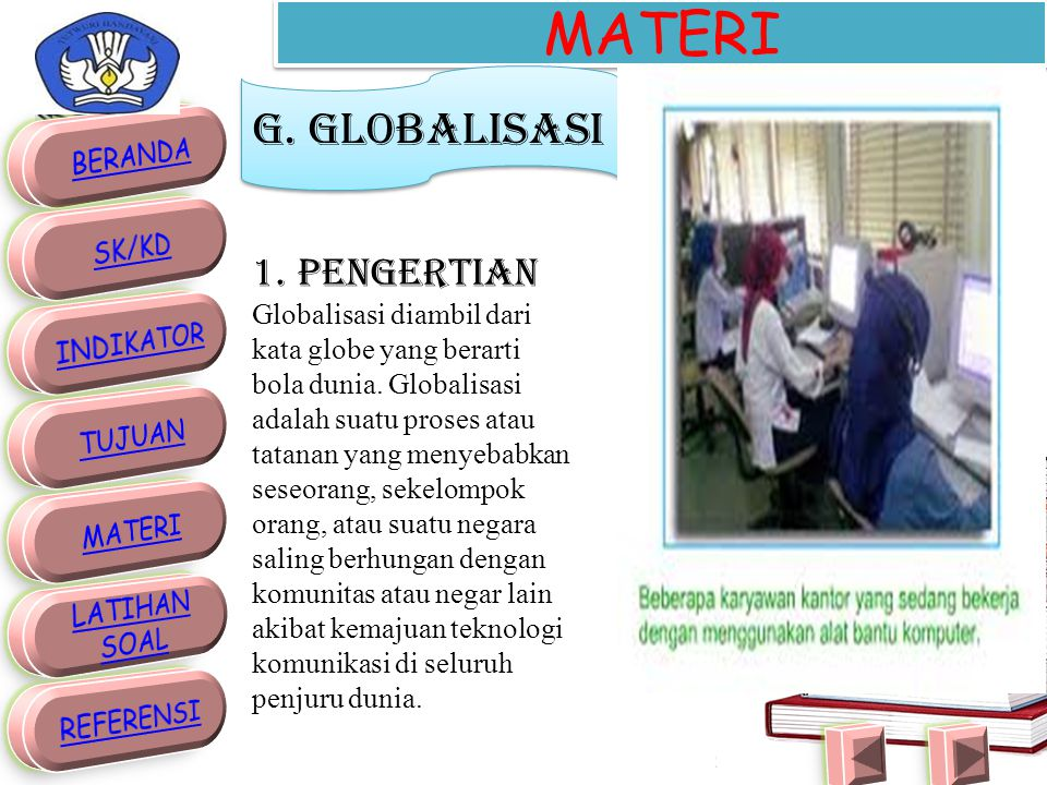 MATERI G. GLOBALISASI 1. Pengertian