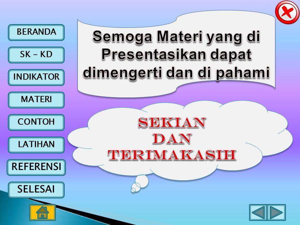 Semoga Materi yang di Presentasikan dapat dimengerti dan di pahami
