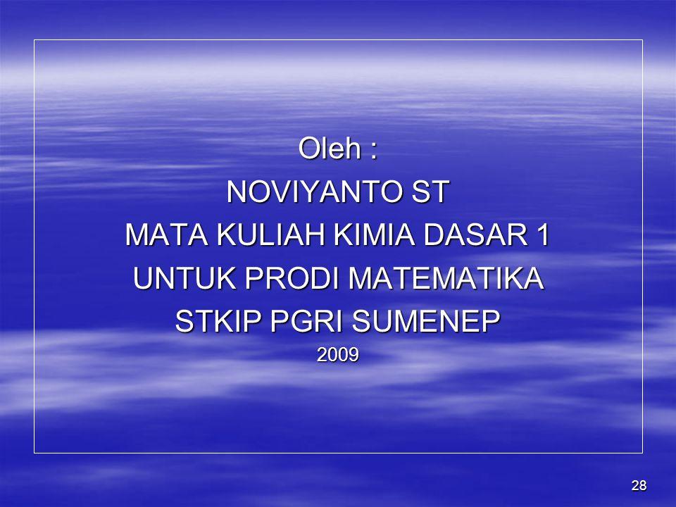 MATA KULIAH KIMIA DASAR 1 UNTUK PRODI MATEMATIKA STKIP PGRI SUMENEP