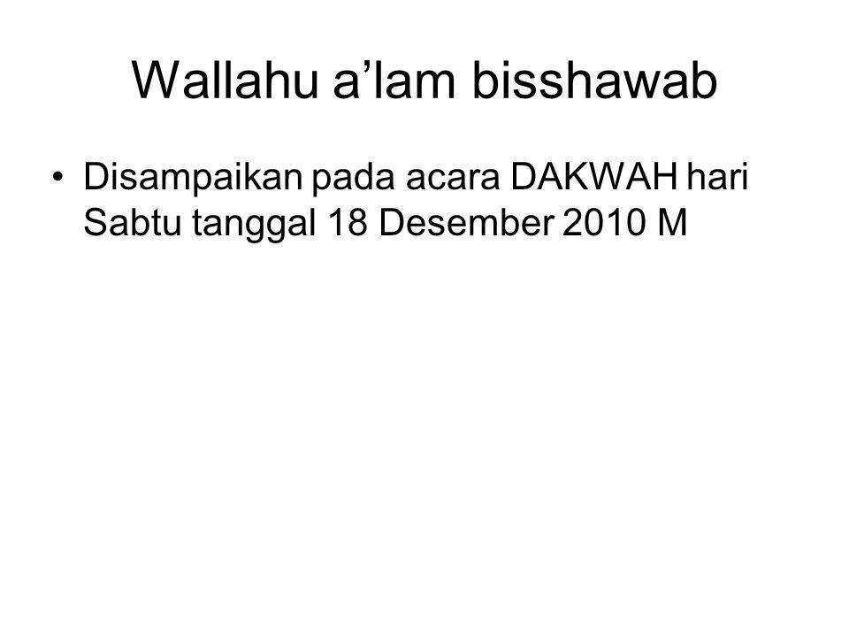 Wallahu a'lam bisshawab