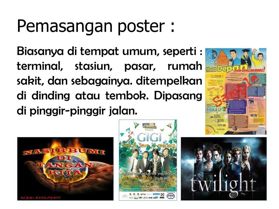 Pemasangan poster :