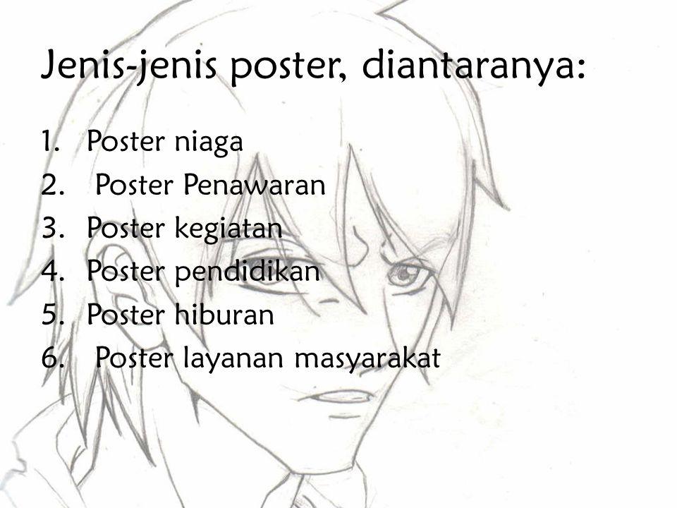 Jenis-jenis poster, diantaranya: