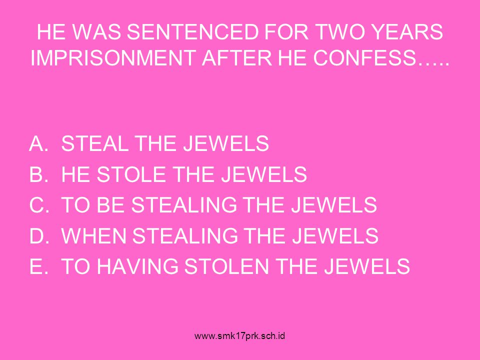 HE WAS SENTENCED FOR TWO YEARS IMPRISONMENT AFTER HE CONFESS…..