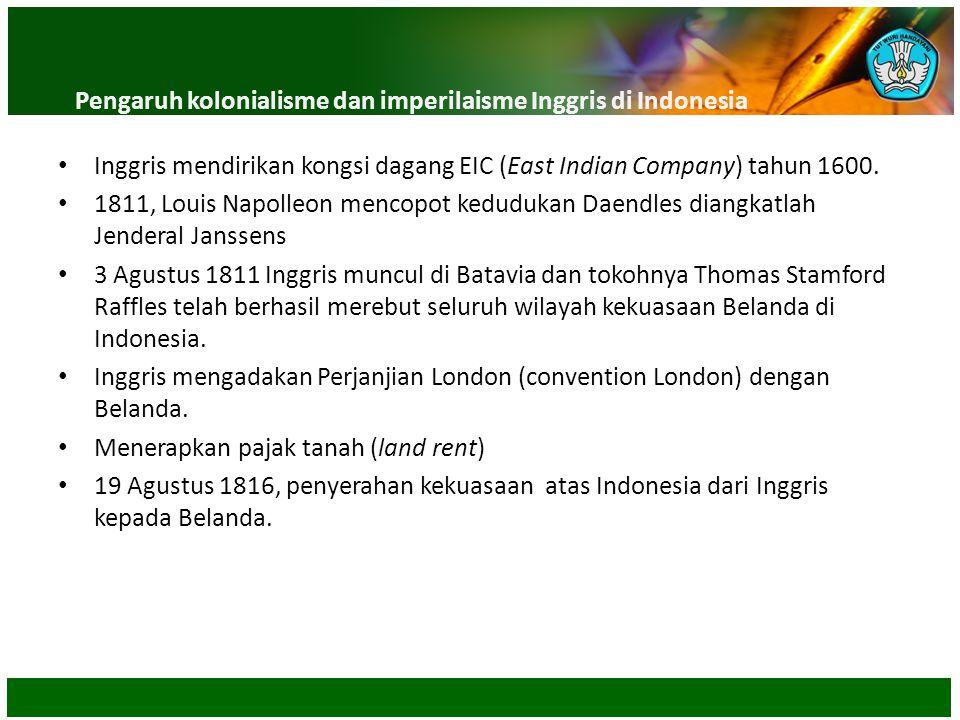 Pengaruh kolonialisme dan imperilaisme Inggris di Indonesia