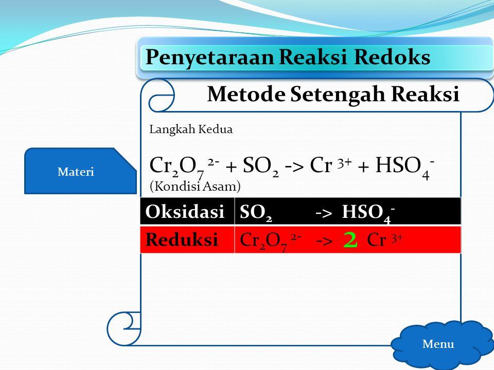 2 Penyetaraan Reaksi Redoks Metode Setengah Reaksi