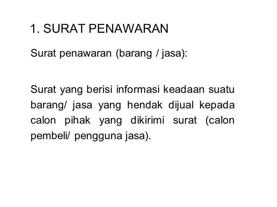 1. SURAT PENAWARAN Surat penawaran (barang / jasa):