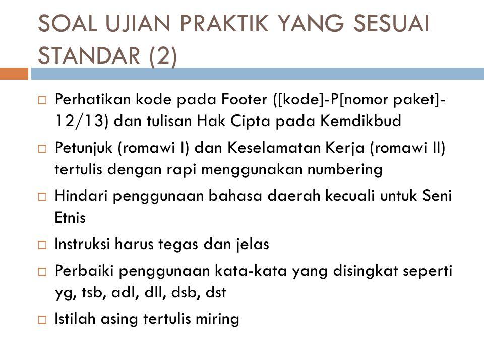 SOAL UJIAN PRAKTIK YANG SESUAI STANDAR (2)