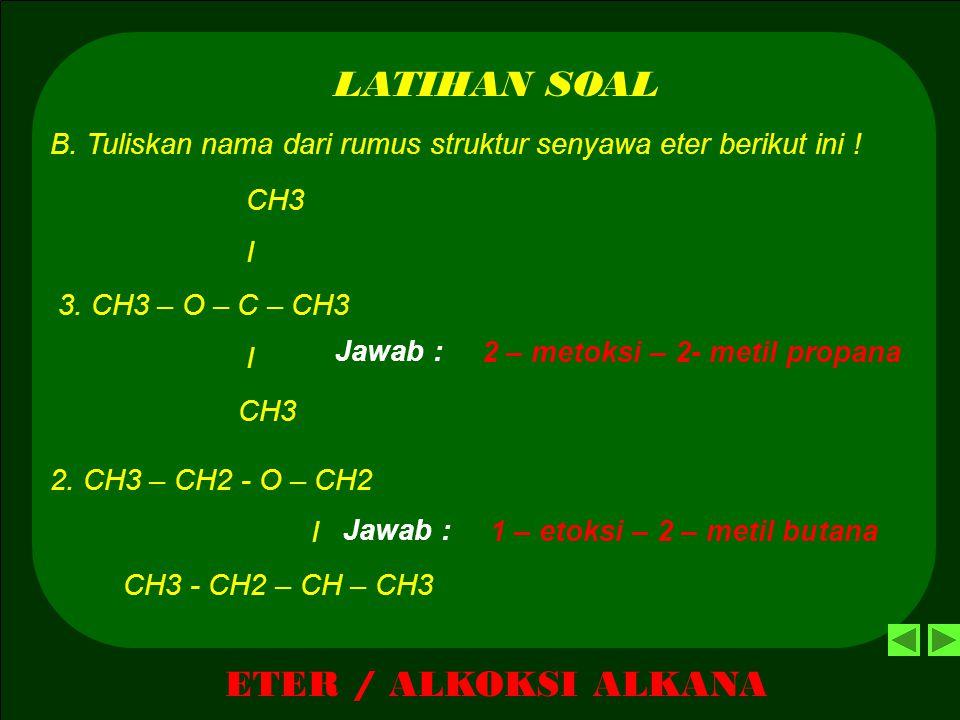 LATIHAN SOAL ETER / ALKOKSI ALKANA
