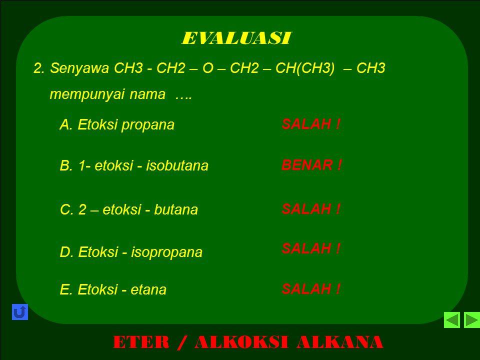 EVALUASI ETER / ALKOKSI ALKANA