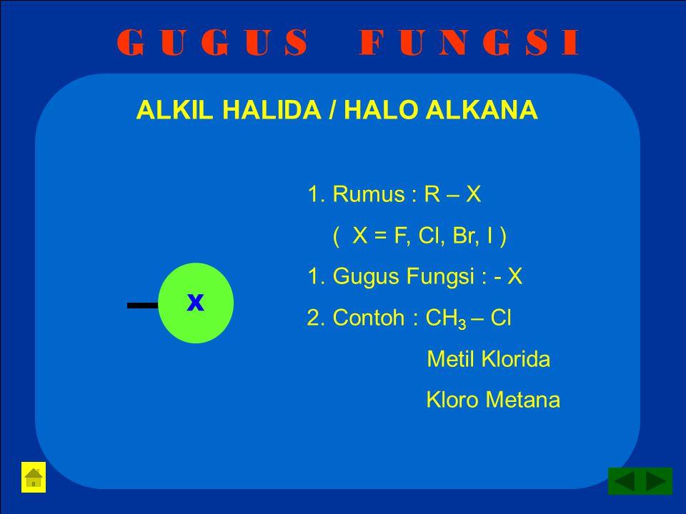 ALKIL HALIDA / HALO ALKANA
