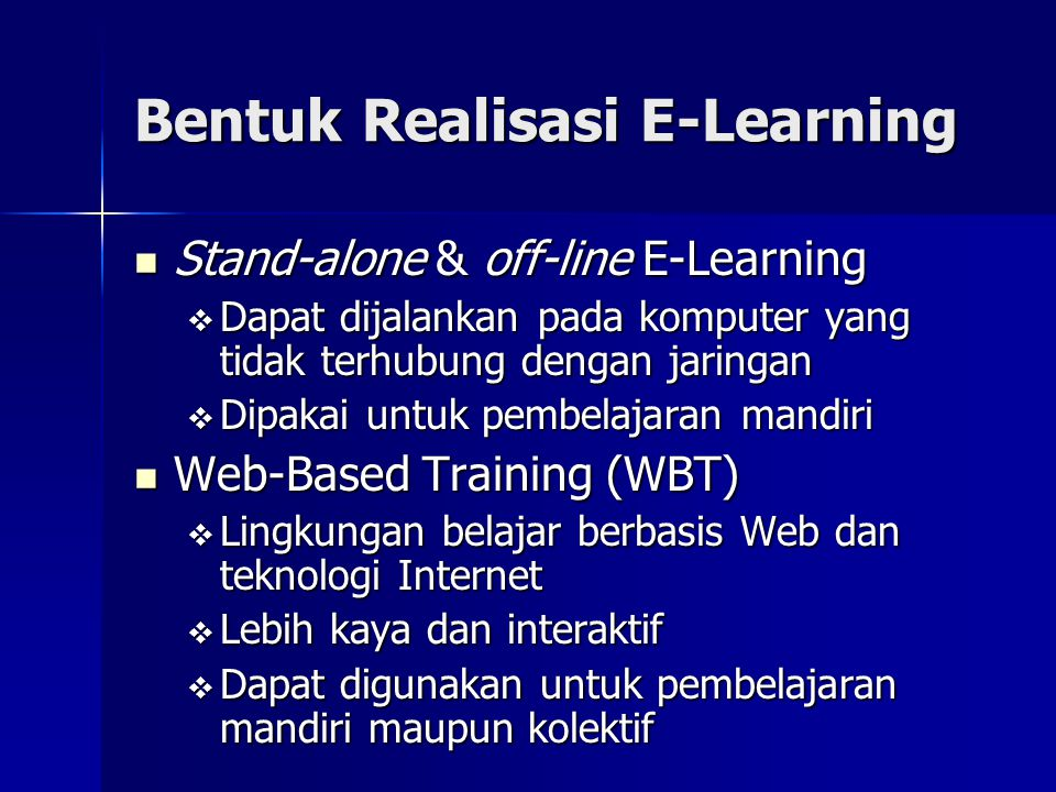 Bentuk Realisasi E-Learning