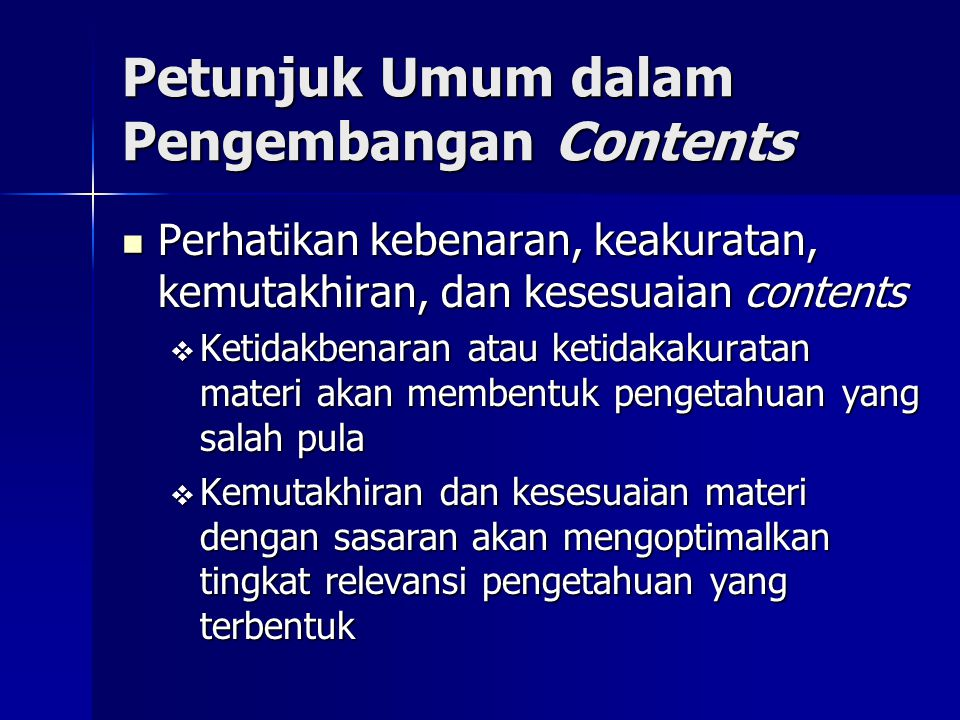 Petunjuk Umum dalam Pengembangan Contents