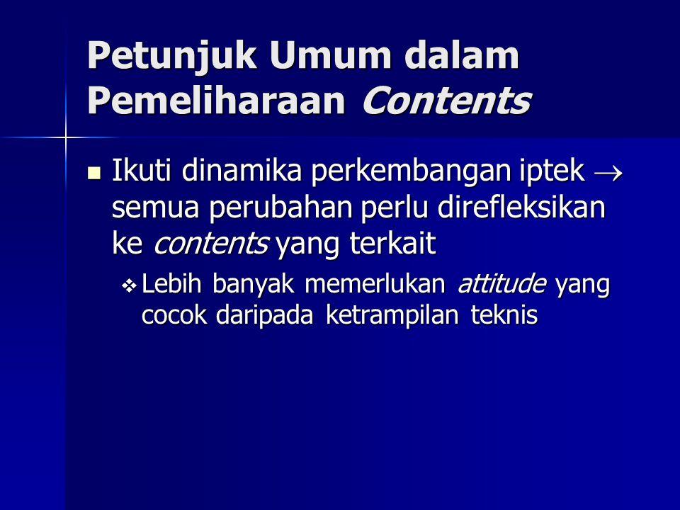 Petunjuk Umum dalam Pemeliharaan Contents