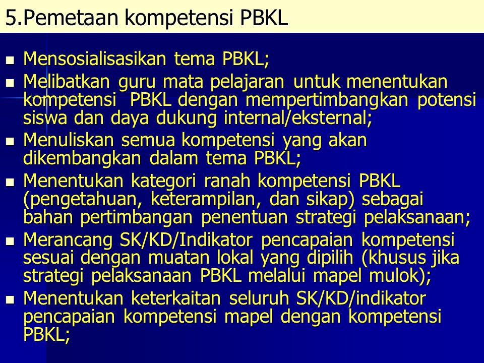 5.Pemetaan kompetensi PBKL