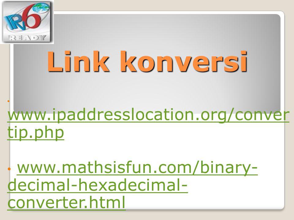 Link konversi www.ipaddresslocation.org/convertip.php.
