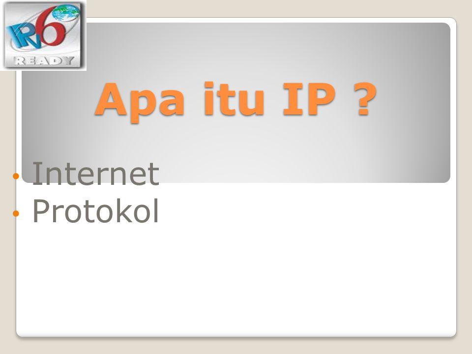 Apa itu IP Internet Protokol
