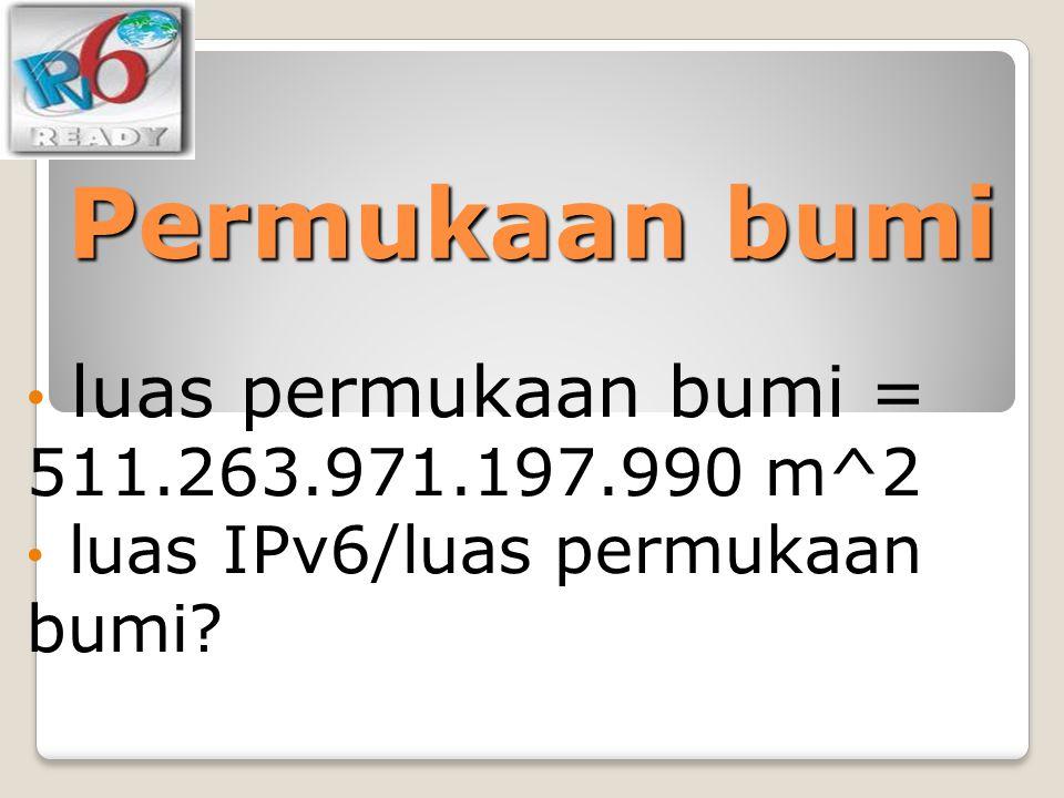 Permukaan bumi luas permukaan bumi = 511.263.971.197.990 m^2
