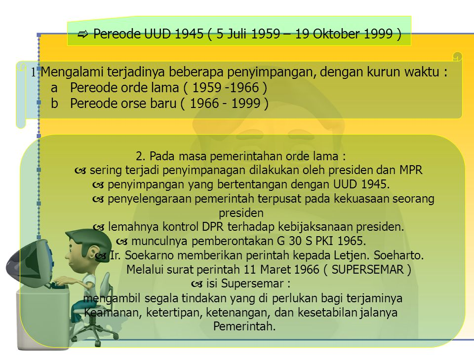  Pereode UUD 1945 ( 5 Juli 1959 – 19 Oktober 1999 )