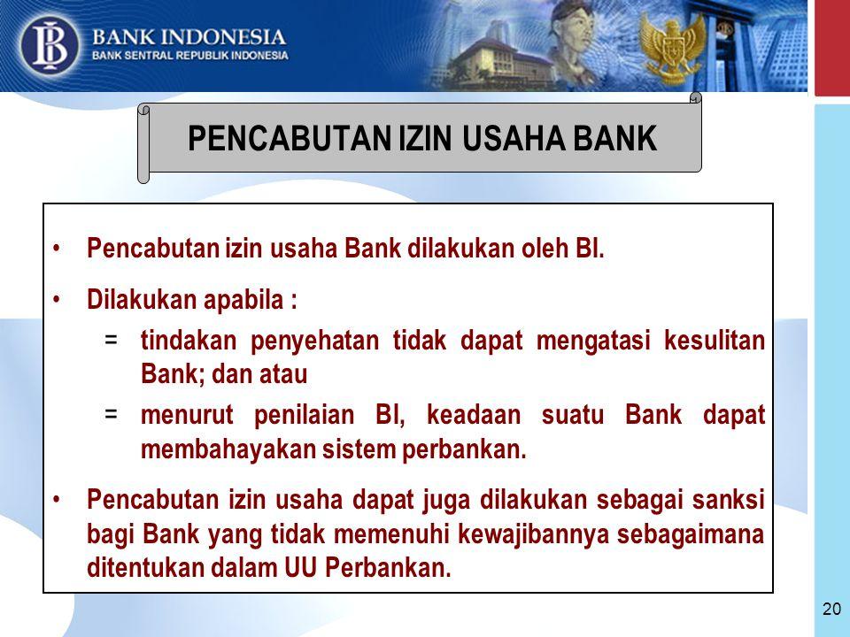 PENCABUTAN IZIN USAHA BANK
