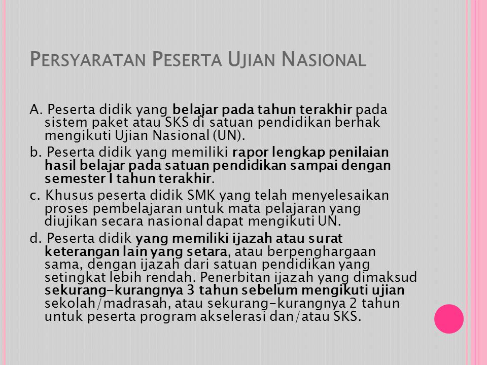 Persyaratan Peserta Ujian Nasional