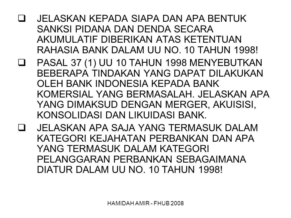 JELASKAN KEPADA SIAPA DAN APA BENTUK SANKSI PIDANA DAN DENDA SECARA AKUMULATIF DIBERIKAN ATAS KETENTUAN RAHASIA BANK DALAM UU NO. 10 TAHUN 1998!