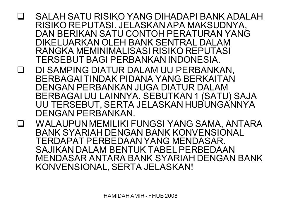 SALAH SATU RISIKO YANG DIHADAPI BANK ADALAH RISIKO REPUTASI
