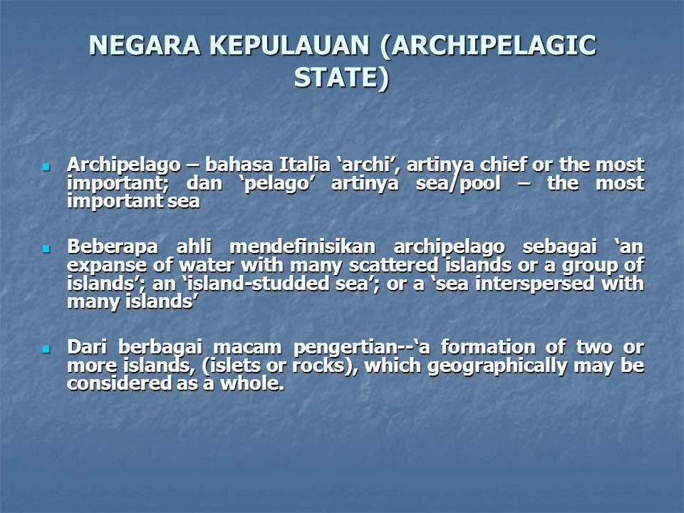NEGARA KEPULAUAN (ARCHIPELAGIC STATE)