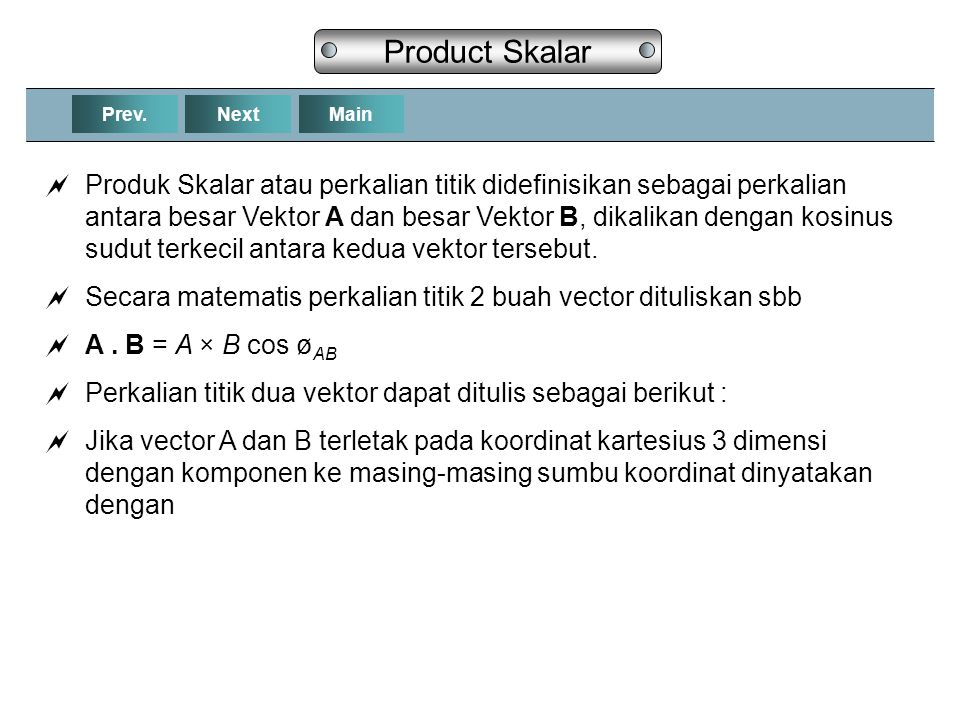 Product Skalar Prev. Next. Main.