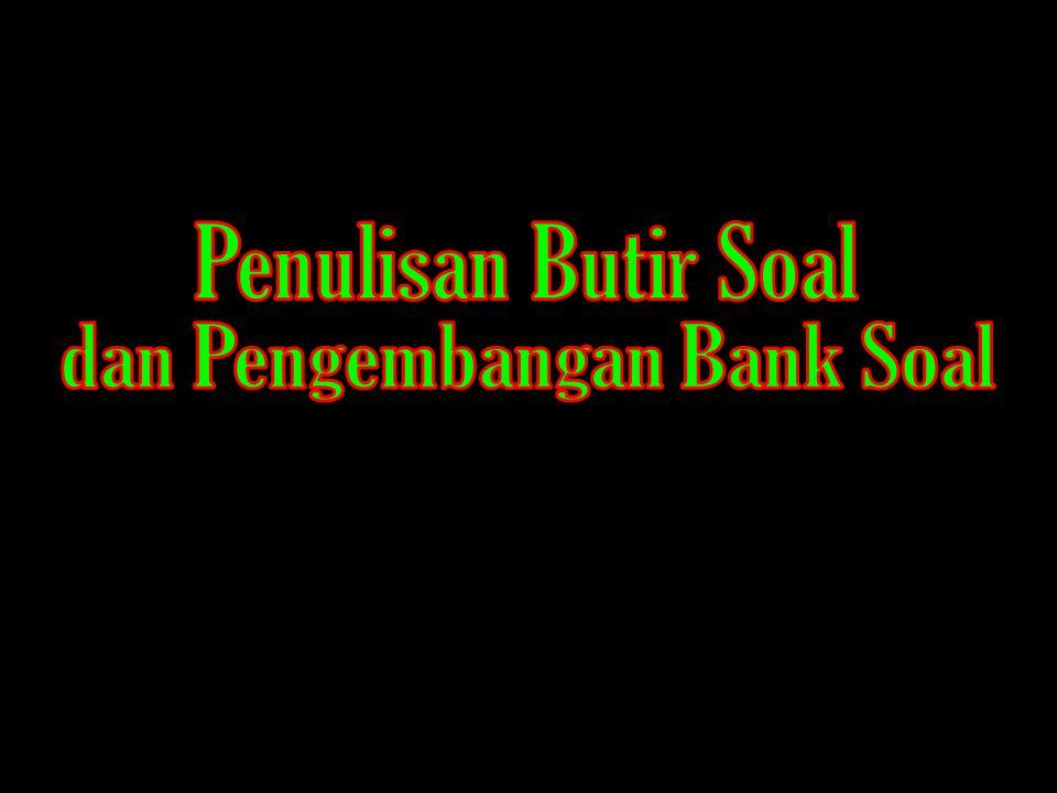 dan Pengembangan Bank Soal