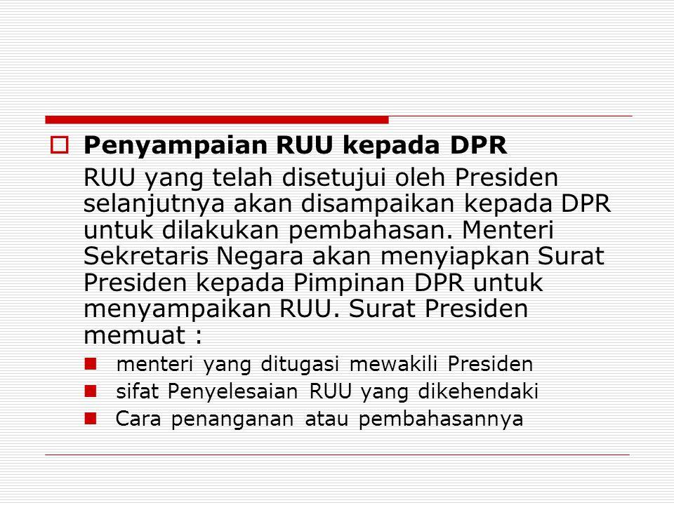 Penyampaian RUU kepada DPR