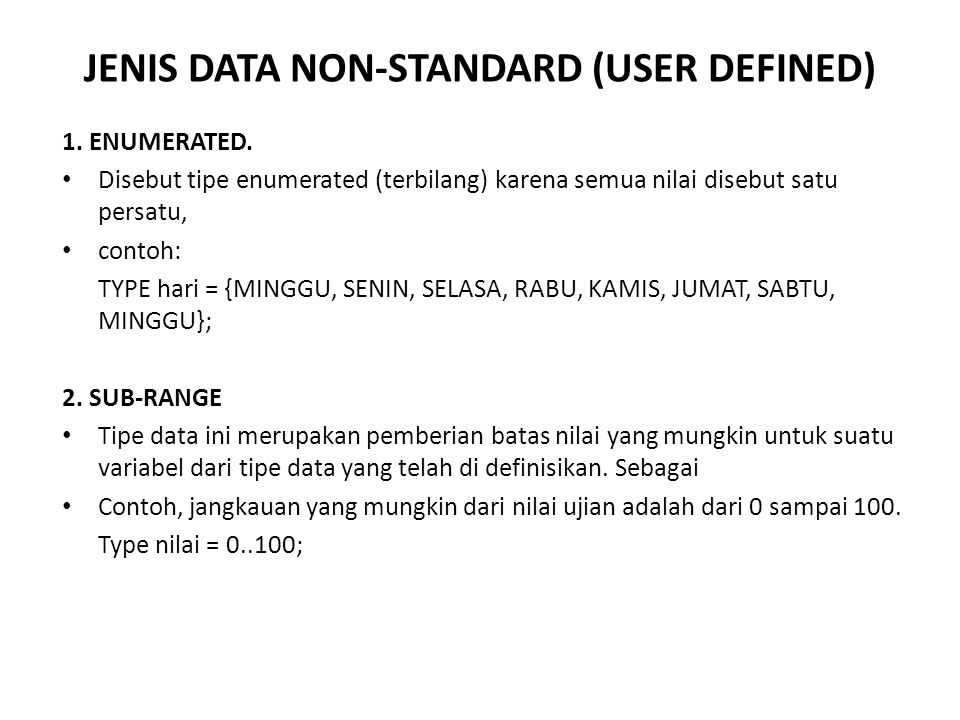 JENIS DATA NON-STANDARD (USER DEFINED)