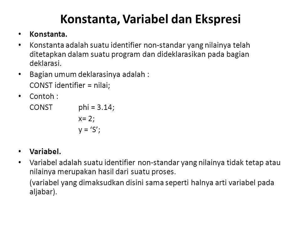 Konstanta, Variabel dan Ekspresi