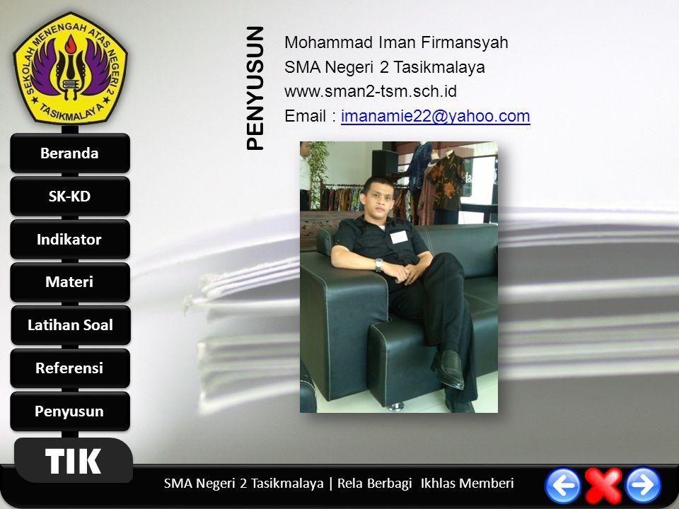 Mohammad Iman Firmansyah SMA Negeri 2 Tasikmalaya www. sman2-tsm. sch