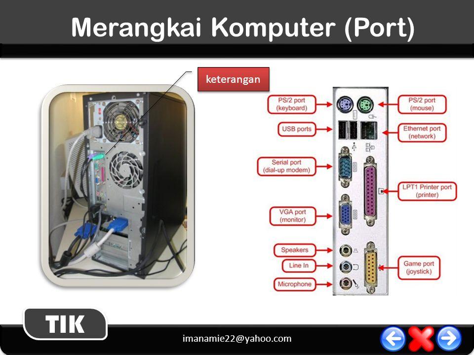 Merangkai Komputer (Port)