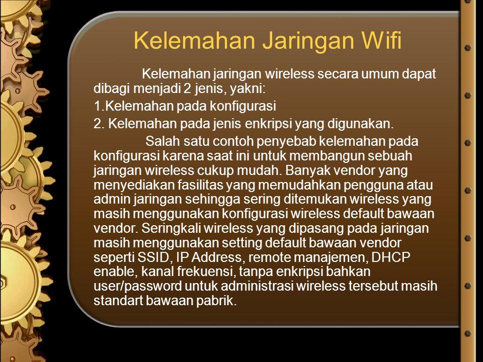Kelemahan Jaringan Wifi
