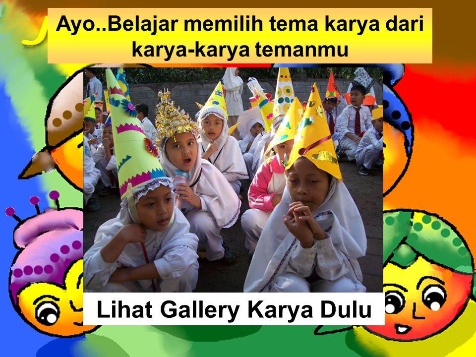 Lihat Gallery Karya Dulu