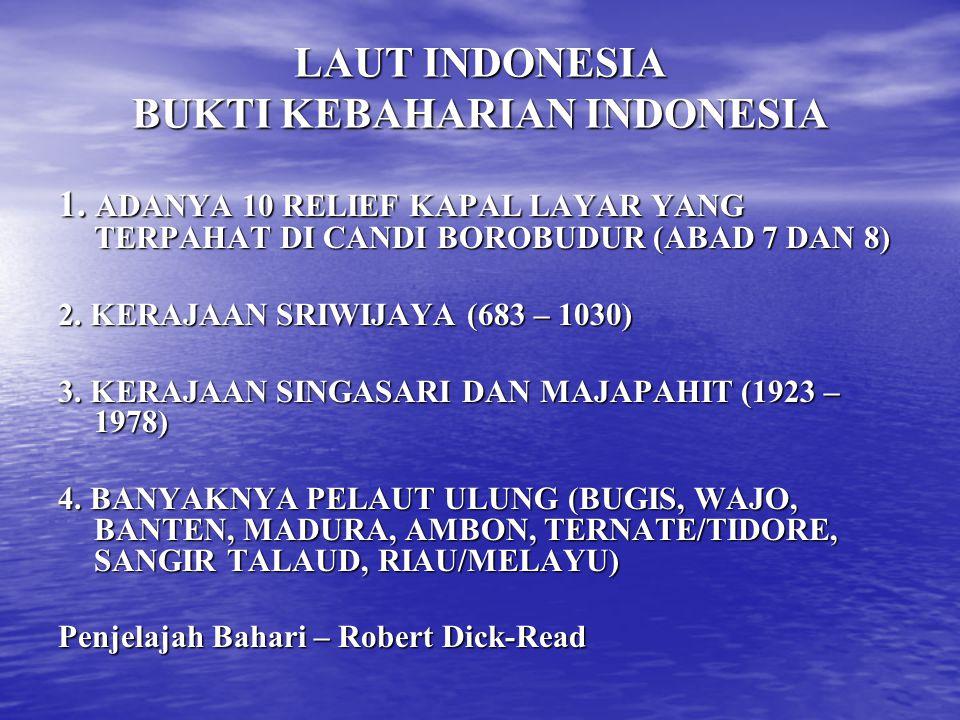 LAUT INDONESIA BUKTI KEBAHARIAN INDONESIA