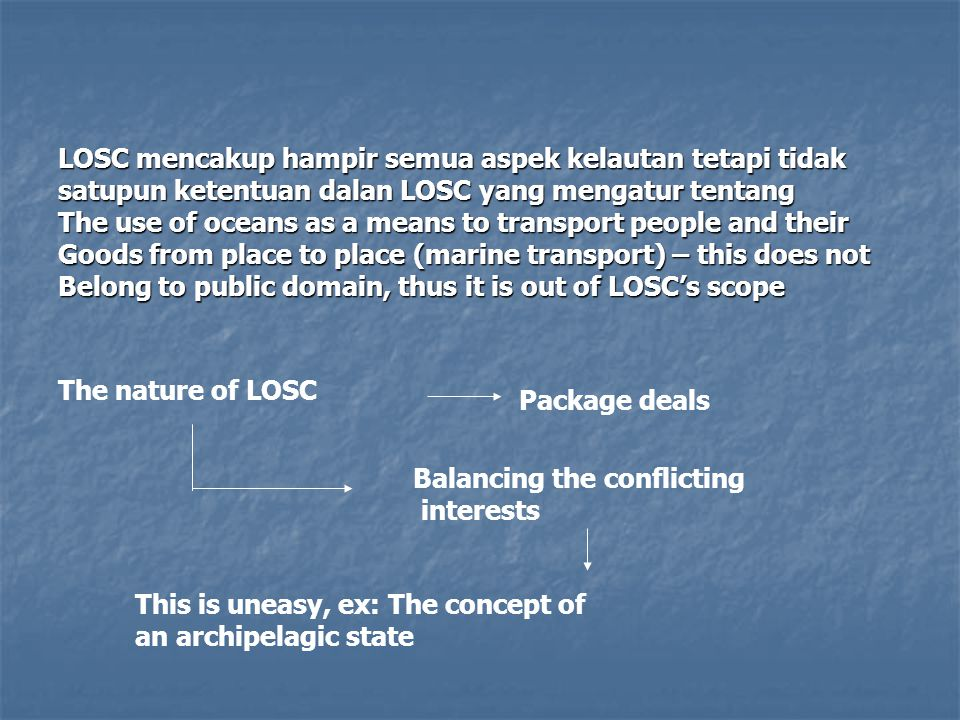 LOSC mencakup hampir semua aspek kelautan tetapi tidak