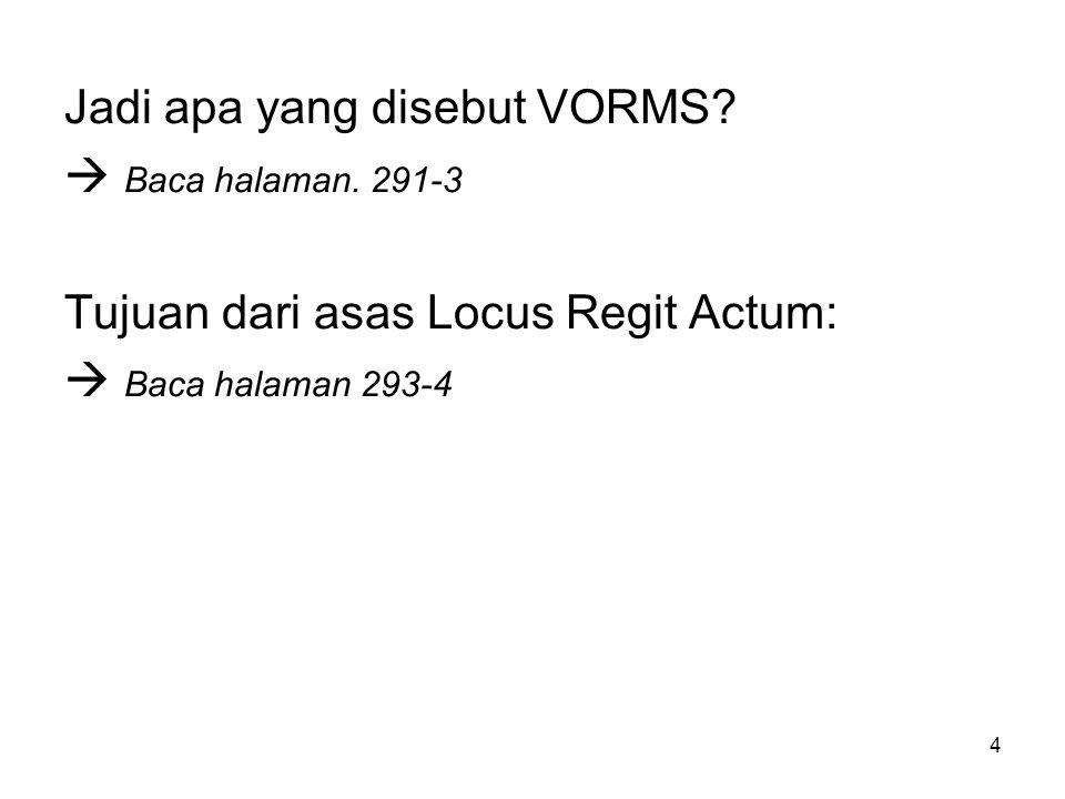 Jadi apa yang disebut VORMS