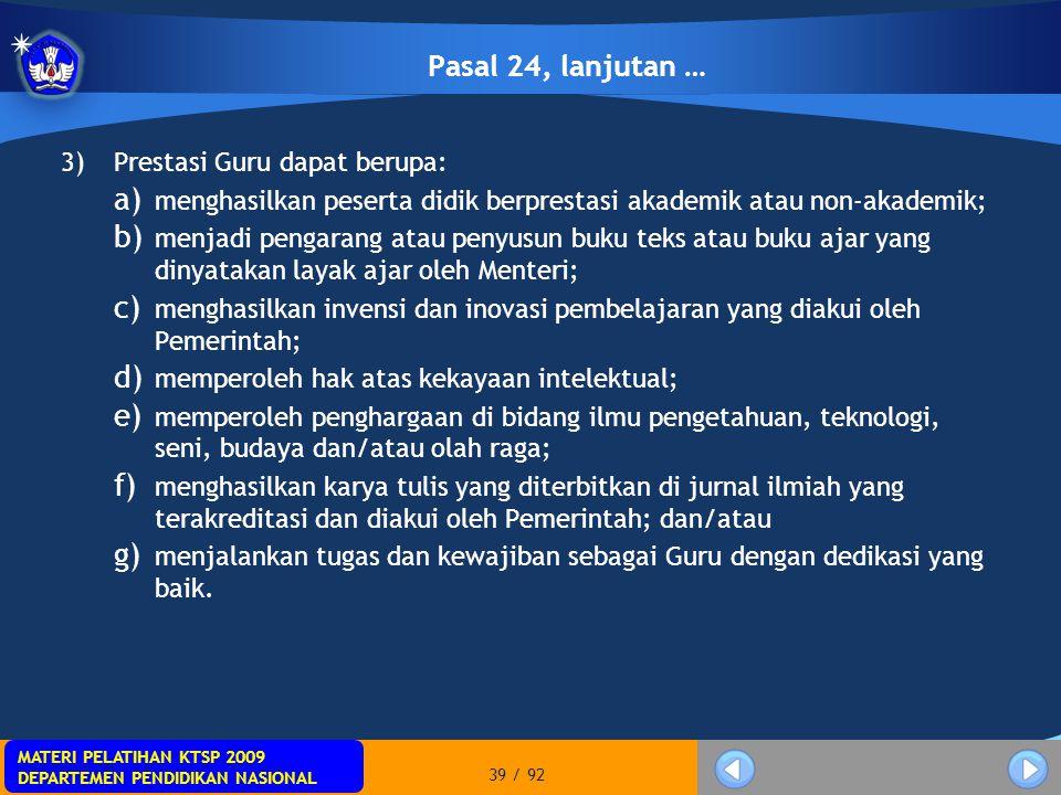 Pasal 24, lanjutan … Prestasi Guru dapat berupa: